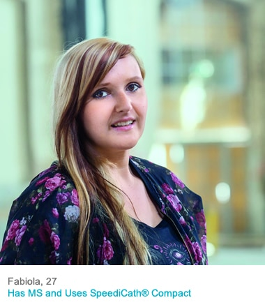 Fabiola, 27 - Has MS and uses SpeediCath Compact